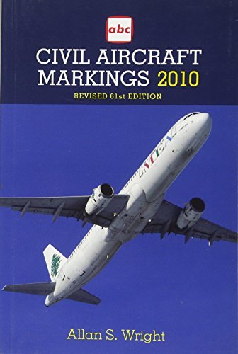 Civil Aircraft Markings 2010 By Allan S. Wright