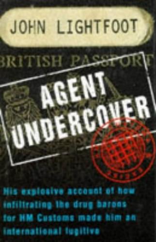 Agent Undercover By John Lightfoot