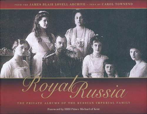 Royal Russia By James Blair Lovell