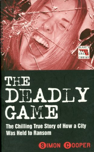The Deadly Game By Simon Cooper