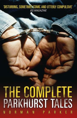 The Complete Parkhurst Tales By Norman Parker
