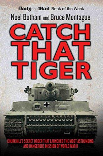 Catch That Tiger By Noel Botham