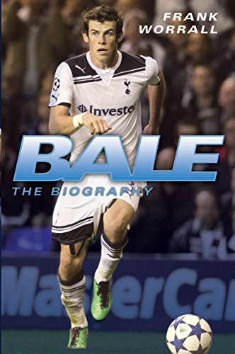 Bale - The Biography By Frank Worrall
