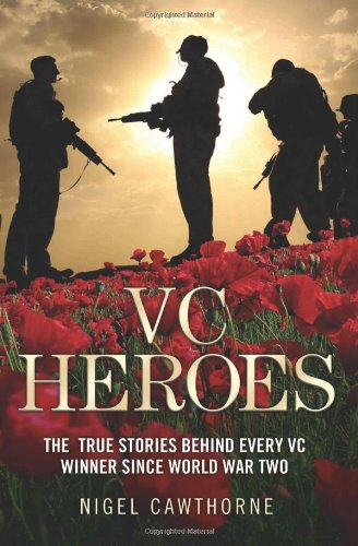 VC Heroes By Nigel Cawthorne