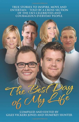 Best Day of My Life By Giles Vickers-Jones
