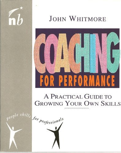 Coaching for Performance By Sir John Whitmore