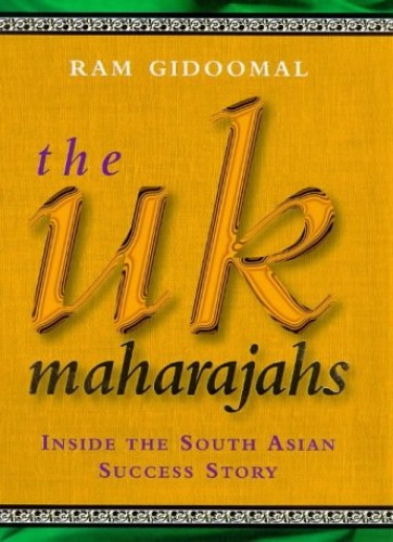 The UK Maharajahs By Ram Gidoomal
