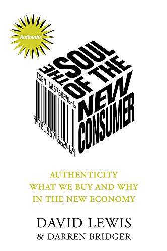 Soul of the New Consumer By Darren Bridger