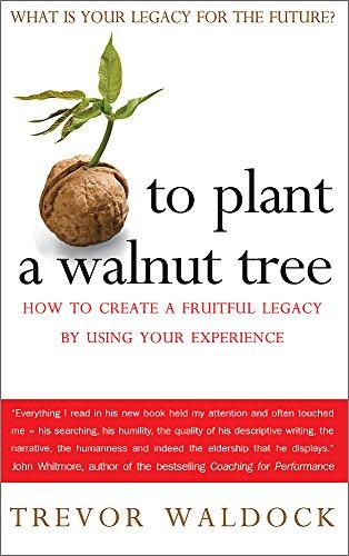 To Plant A Walnut Tree By Trevor Waldock