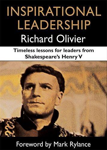 Inspirational Leadership By Richard Olivier