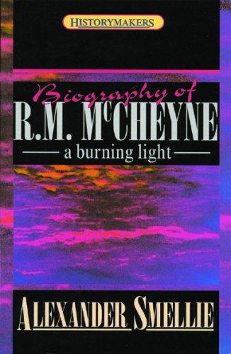 Robert Murray McCheyne By Alexander Smellie
