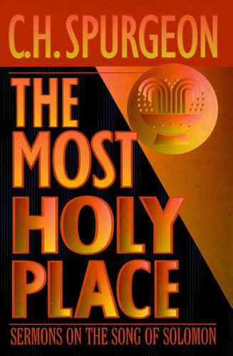 The Most Holy Place By C. H. Spurgeon