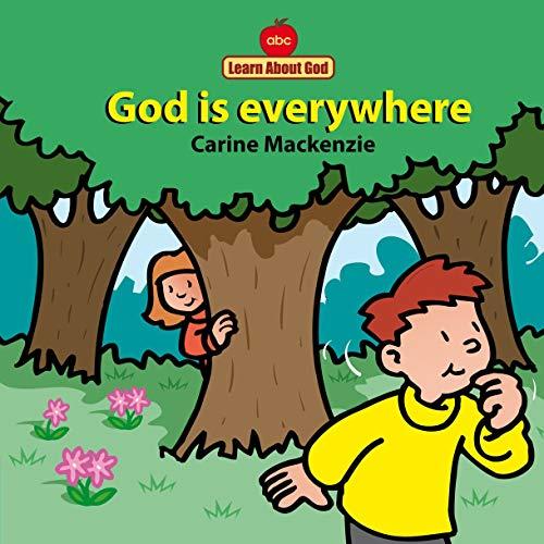 God Is Everywhere Board Book By Carine MacKenzie