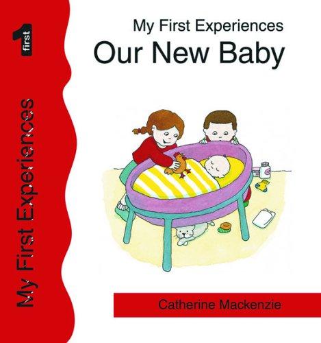 Our New Baby By Catherine MacKenzie