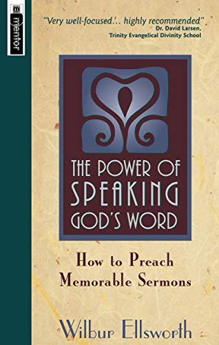 The Power of Speaking God's Word By Wilbur Ellsworth