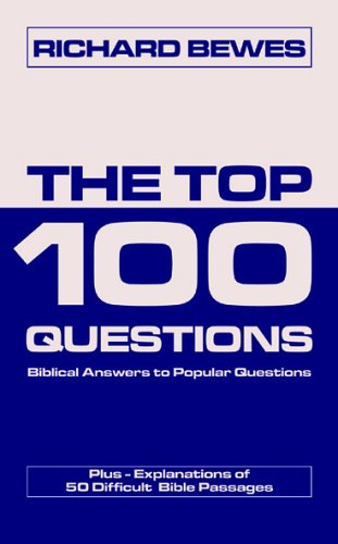 The Top 100 Questions By Richard Bewes