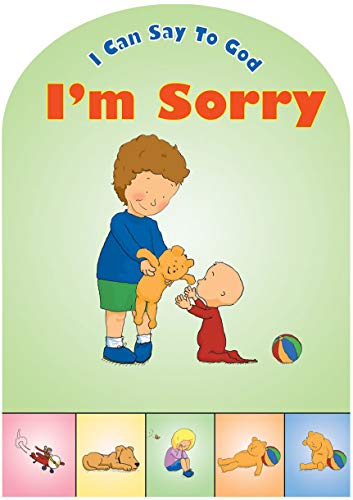 I Can Say to God, I'm Sorry By Catherine MacKenzie