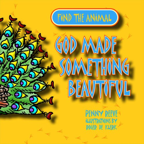 God Made Something Beautiful By Penny Reeve