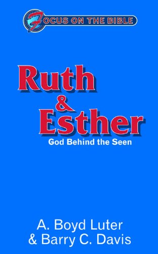 Ruth & Esther By Barry C Davis
