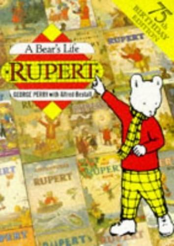 RUPERT A BEARS LIFE By Alfred Bestall