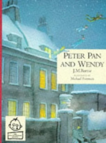 CLASSIC PETER PAN & WENDY By Sir J. M. Barrie