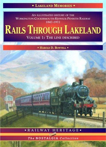 Rails Through Lakeland By Harold D. Bowtell