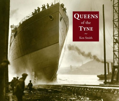 Queens of the Tyne By Ken Smith