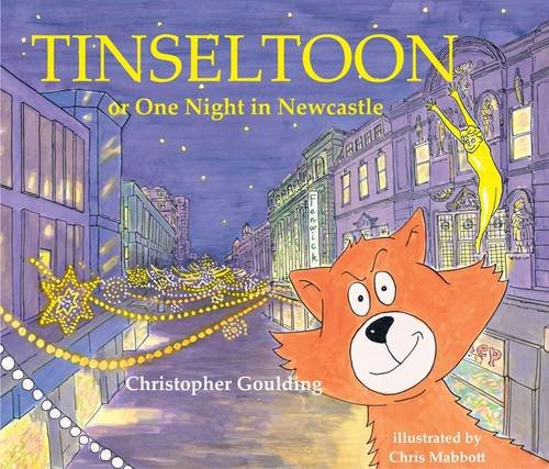 Tinseltoon or One Night in Newcastle By Chris (Illu Mabbott