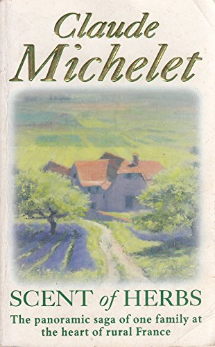Scent of Herbs By Claude Michelet