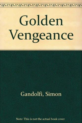 Golden Vengeance By Simon Gandolfi