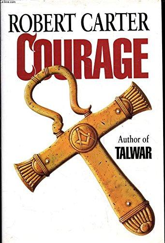 Courage By Robert Carter