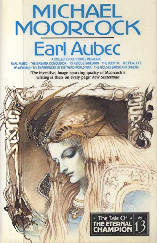 Earl Aubec and Other Stories By Michael Moorcock
