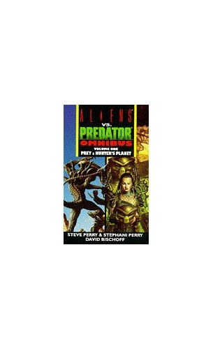 Aliens vs. Predator By Steve Perry