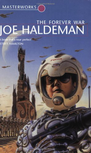The Forever War: Forever War Book 1 (S.F. MASTERWORKS) By Joe Haldeman