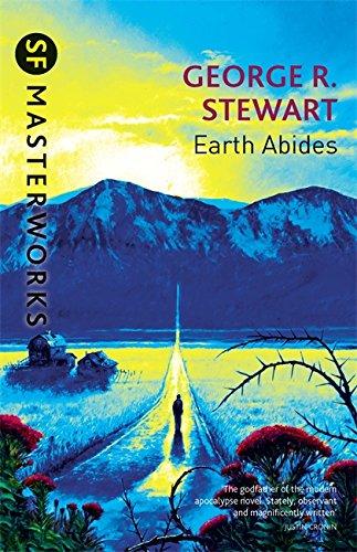 Earth Abides By George.R. Stewart