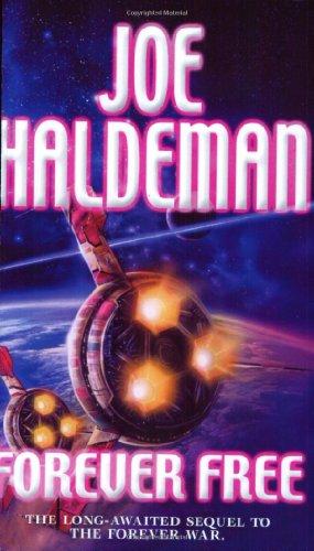 Forever Free By Joe Haldeman