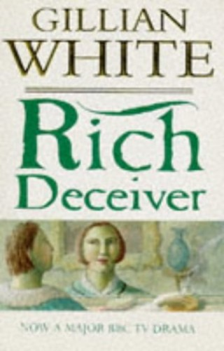 Rich Deceiver By Gillian White