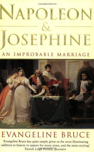 Napoleon & Josephine By Bruce Evangeline