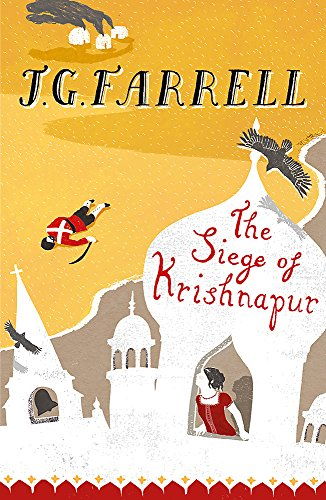The Siege of Krishnapur by J. G. (James Gordon) Farrell
