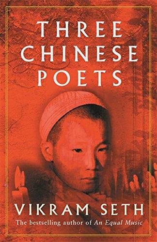 Three Chinese Poets by Vikram Seth