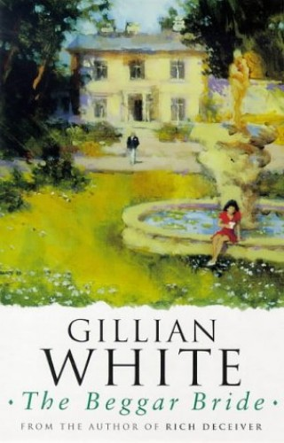 The Beggar Bride By Gillian White
