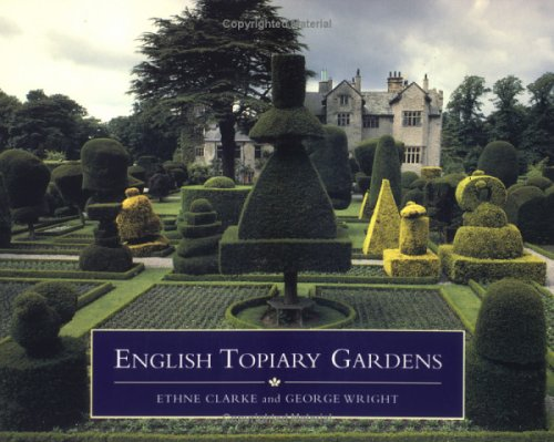 English Topiary Gardens By Ethne Clarke