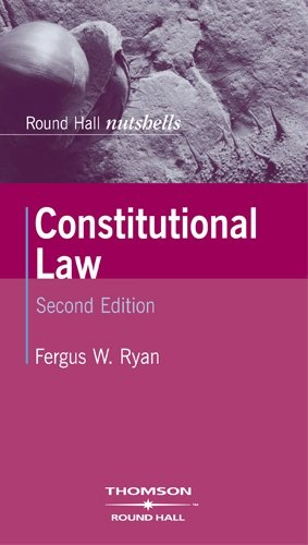 Constitutional Law By Dr Fergus Ryan