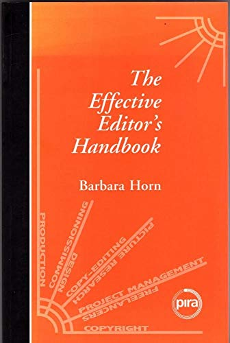 The Effective Editor's Handbook By Barbara Horn