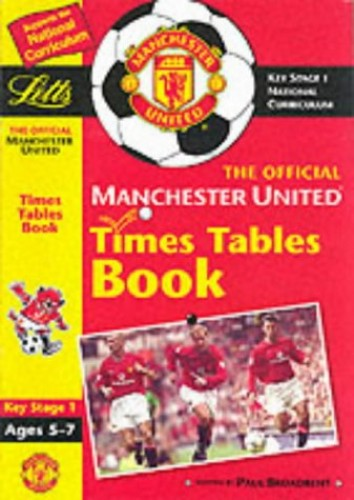 The Official Manchester United FC Key Stage 1 By Louis Fidge
