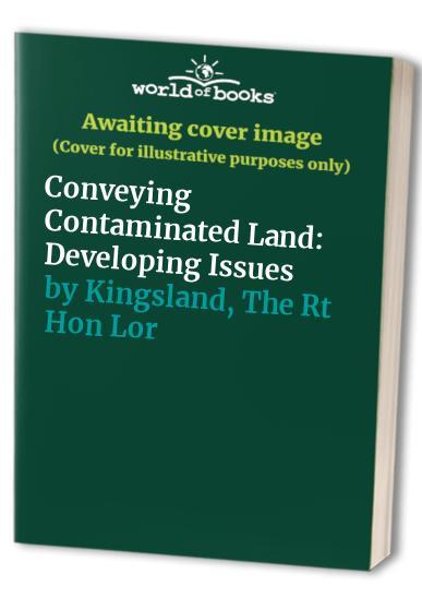 Conveying Contaminated Land By David Cuckson