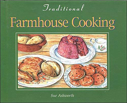 Farmhouse Cookery By Sue Ashworth