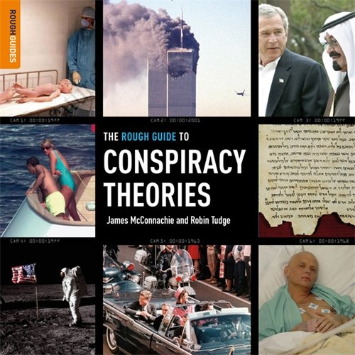 The Rough Guide to Conspiracy Theories by James McConnachie