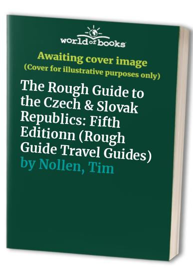 The Rough Guide to the Czech and Slovak Republics By Rob Humphreys