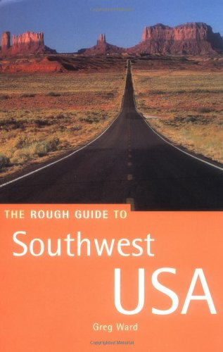 Rough Guide to Southwest USA By Greg Ward